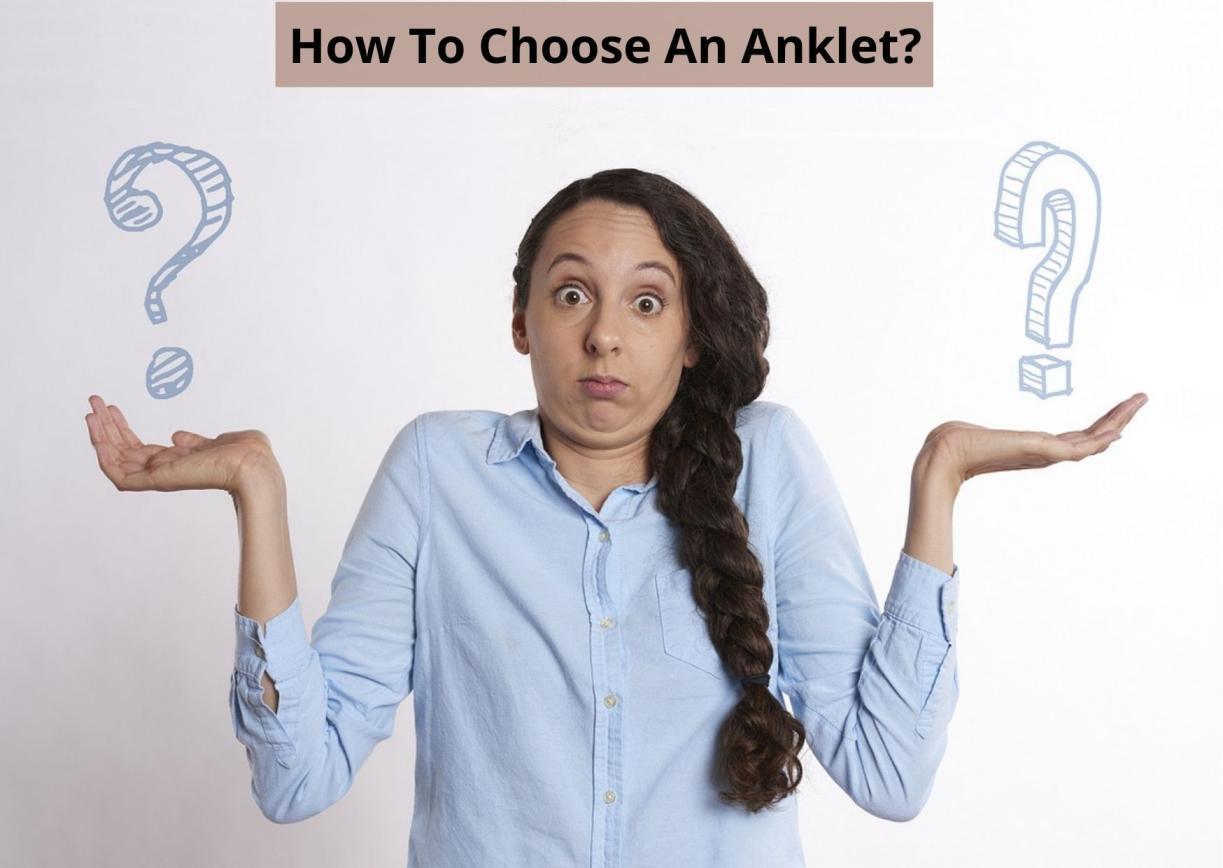 Choose An Anklet
