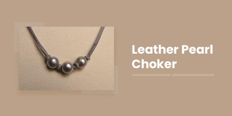 Leather Pearl Choker