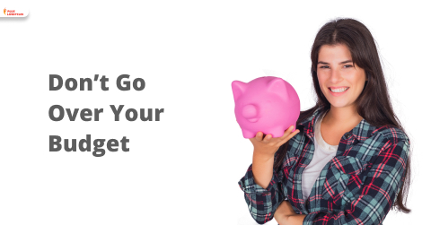 Don't Go Over Your Budget